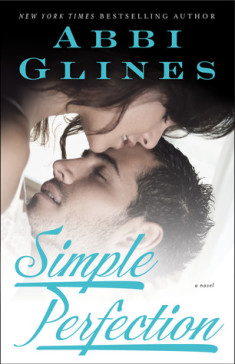 ARC Review: Simple Perfection by Abbi Glines