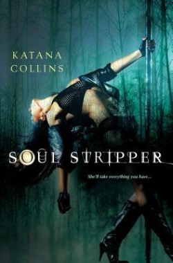 Review: Soul Stripper by Katana Collins