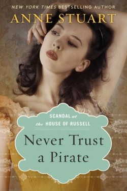 ARC Review: Never Trust a Pirate by Anne Stuart