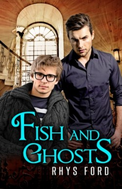 ARC Review: Fish and Ghosts by Rhys Ford