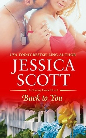 BACK TO YOU by Jessica Scott [Paperback] [CONTEMPORARY]