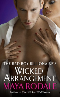 ARC Review: The Bad Boy Billionaire's Wicked Arrangement by Maya Rodale