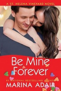 ARC Review: Be Mine Forever by Marina Adair