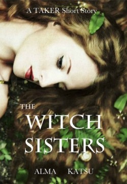Review: The Witch Sisters by Alma Katsu