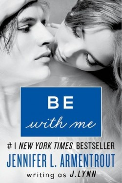 ARC Review: Be With Me by J. Lynn