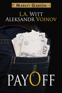 ARC Review: Pay Off by Aleksandr Voinov and L.A. Witt