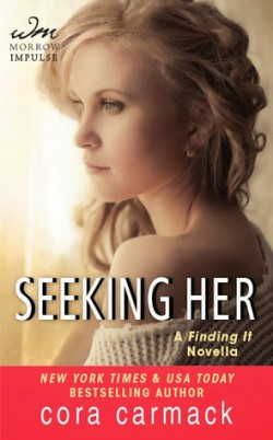 ARC Review: Seeking Her by Cora Carmack