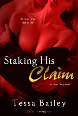 Review: Staking His Claim by Tessa Bailey