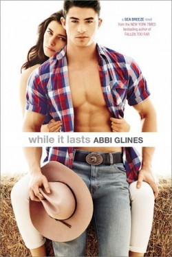 Review: While It Lasts by Abbi Glines