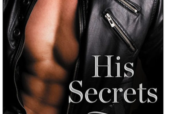 ARC Review: His Secrets by Lisa Renee Jones