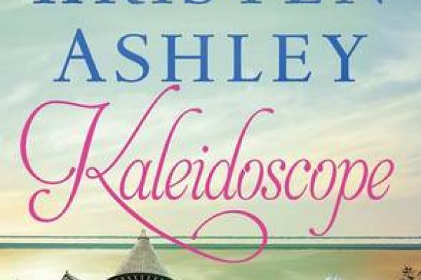 ARC Review: Kaleidoscope by Kristen Ashley
