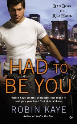 ARC Review: Had To Be You by Robin Kaye