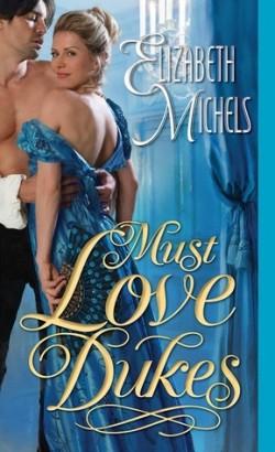 ARC Review: Must Love Dukes by Elizabeth Michels