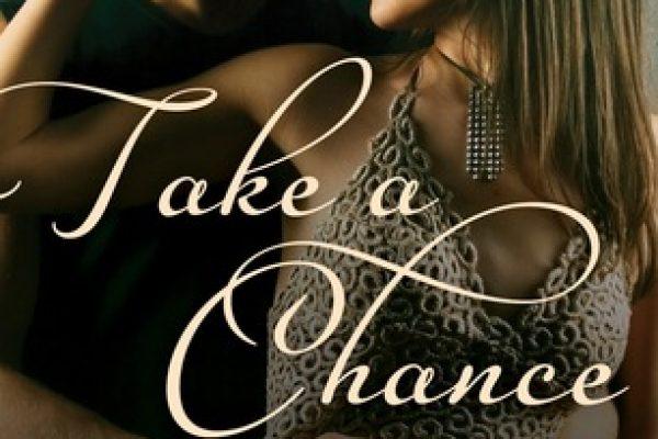 ARC Review + Tour: Take A Chance by Abbi Glines