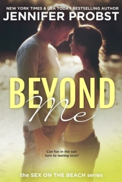 ARC Review: Beyond Me by Jennifer Probst