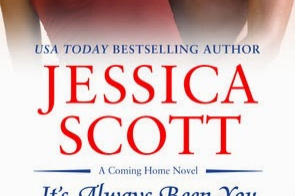 ARC Review: It's Always Been You by Jessica Scott