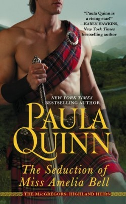 ARC Review: The Seduction of Miss Amelia Bell by Paula Quinn