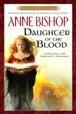 Review: Daughter of the Blood by Anne Bishop