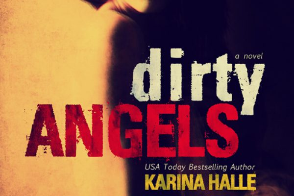 DIRTY ANGELS by Karina Halle Cover Reveal