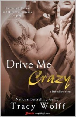 ARC Review: Drive Me Crazy by Tracy Wolff