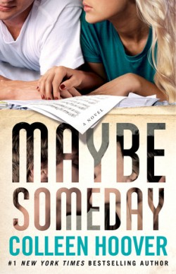 ARC Review: Maybe Someday by Colleen Hoover