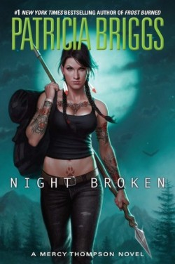 ARC Review: Night Broken by Patricia Briggs