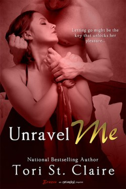 Review: Unravel Me by Tori St. Claire