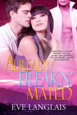 Review: Already Freakn' Mated by Eve Langlais
