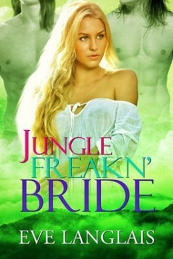 Review: Jungle Freakn' Bride by Eve Langlais