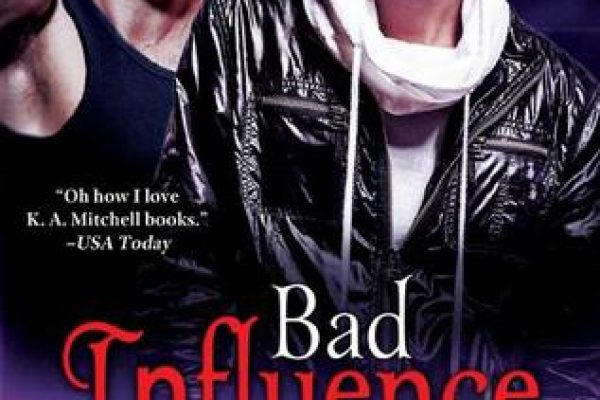 ARC Review: Bad Influence by K.A. Mitchell