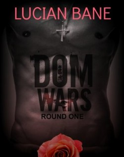 Review: Dom Wars by Lucian Bane