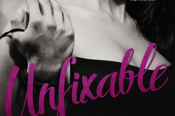 ARC Review: Unfixable by Tessa Bailey