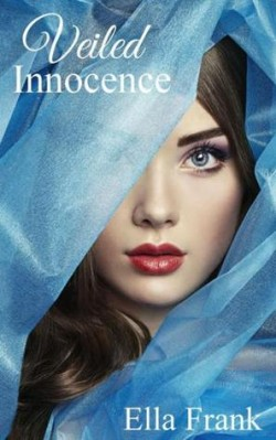 Review + Giveaway: Veiled Innocence by Ella Frank