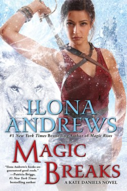 ARC Review + Giveaway: Magic Breaks by Ilona Andrews