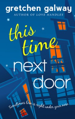 Review: This Time Next Door by Gretchen Galway