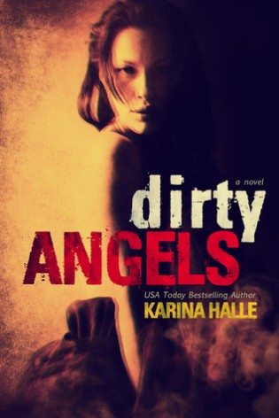 Dirty Angels by Karina Halle