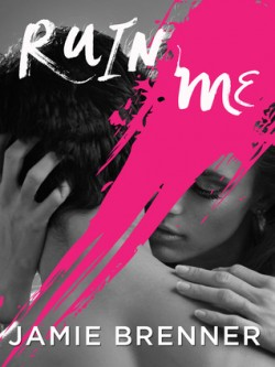 ARC Review: Ruin Me by Jamie Brenner