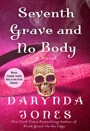 SEVENTH GRAVE AND NO BODY by Darynda Jones [URBAN FANTASY]
