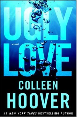 ARC Review: Ugly Love by Colleen Hoover