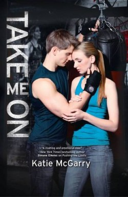 ARC Review: Take Me On by Katie McGarry