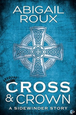 ARC Review: Cross & Crown by Abigail Roux