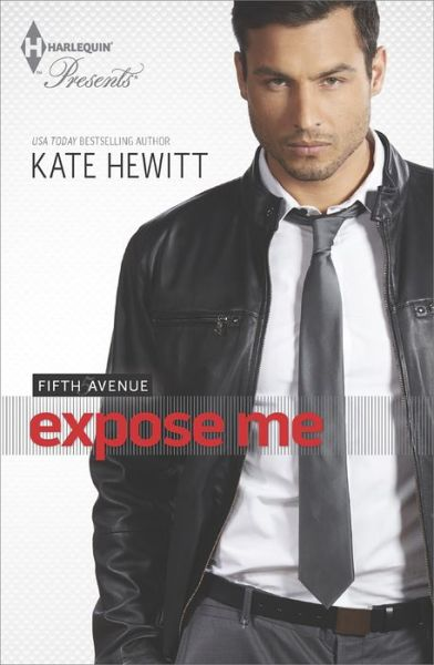 EXPOSE ME by Kate Hewitt [CONTEMPORARY]