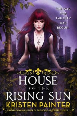 Review: House of the Rising Sun by Kristen Painter