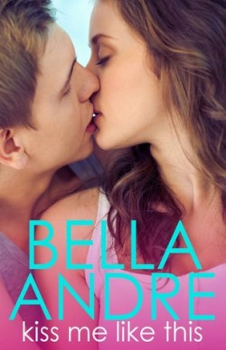 ARC Review + Giveaway: Kiss Me Like This by Bella Andre