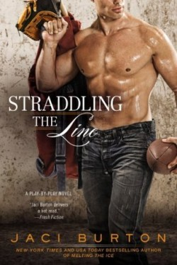 ARC Review: Straddling the Line by Jaci Burton