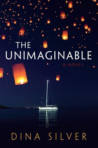 THE UNIMAGINABLE by Dina Silver [CONTEMPORARY]