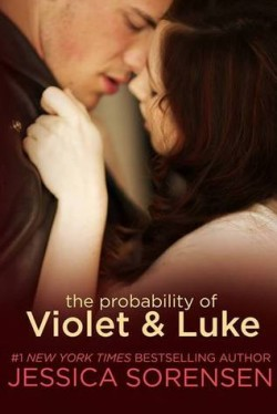 ARC Review: The Probability of Violet and Luke by Jessica Sorensen