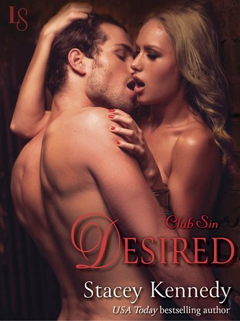 DESIRED by Stacey Kennedy [EROTIC]