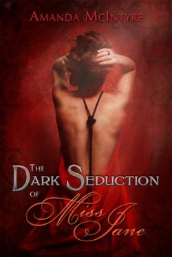 Dark Seduction of Miss Jane, The