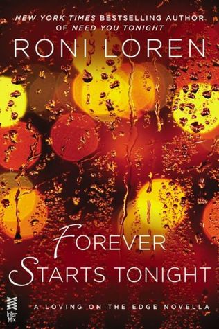 FOREVER STARTS TONIGHT by Roni Loren [EROTIC]